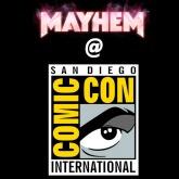 Mayhem Tournament at Comic-Con!