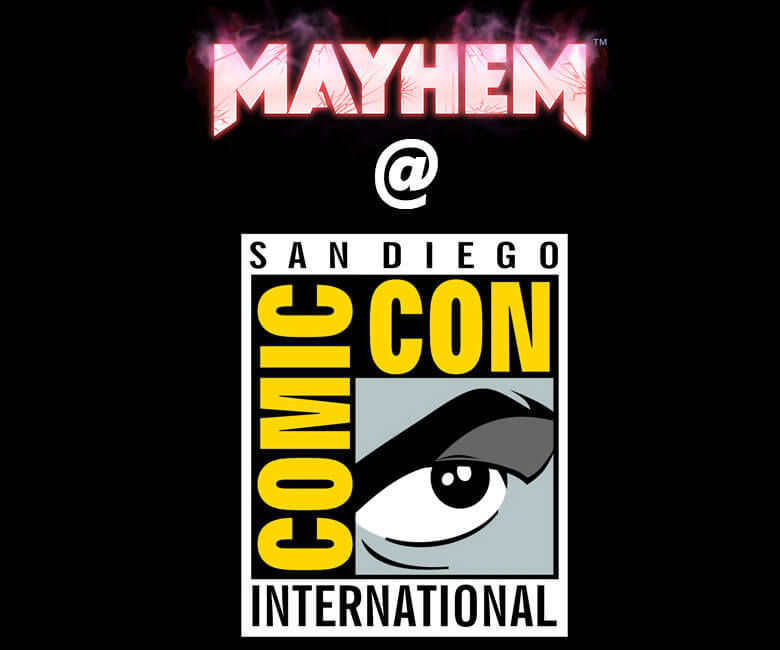 Mayhem Tournament at Comic-Con!